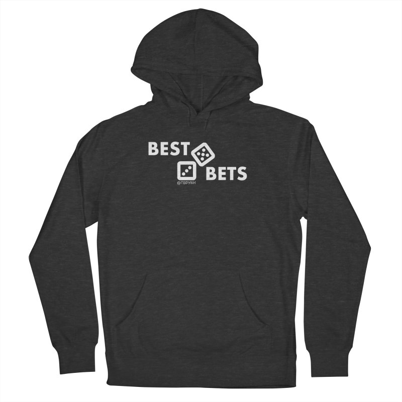 Best Bets (White) Men's French Terry Pullover Hoody by The Best Podcast You've Never Heard