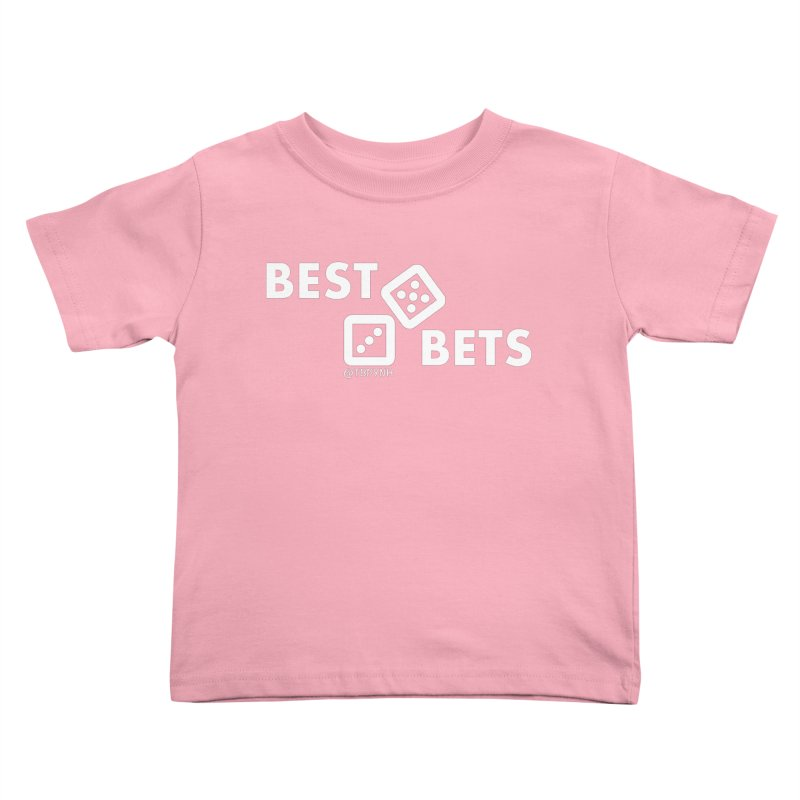 Best Bets (White) Kids Toddler T-Shirt by The Best Podcast You've Never Heard