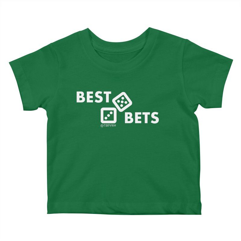 Best Bets (White) Kids Baby T-Shirt by The Best Podcast You've Never Heard