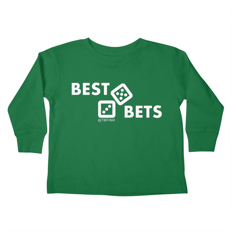 Best Bets (White) Kids Toddler Longsleeve T-Shirt by The Best Podcast You've Never Heard