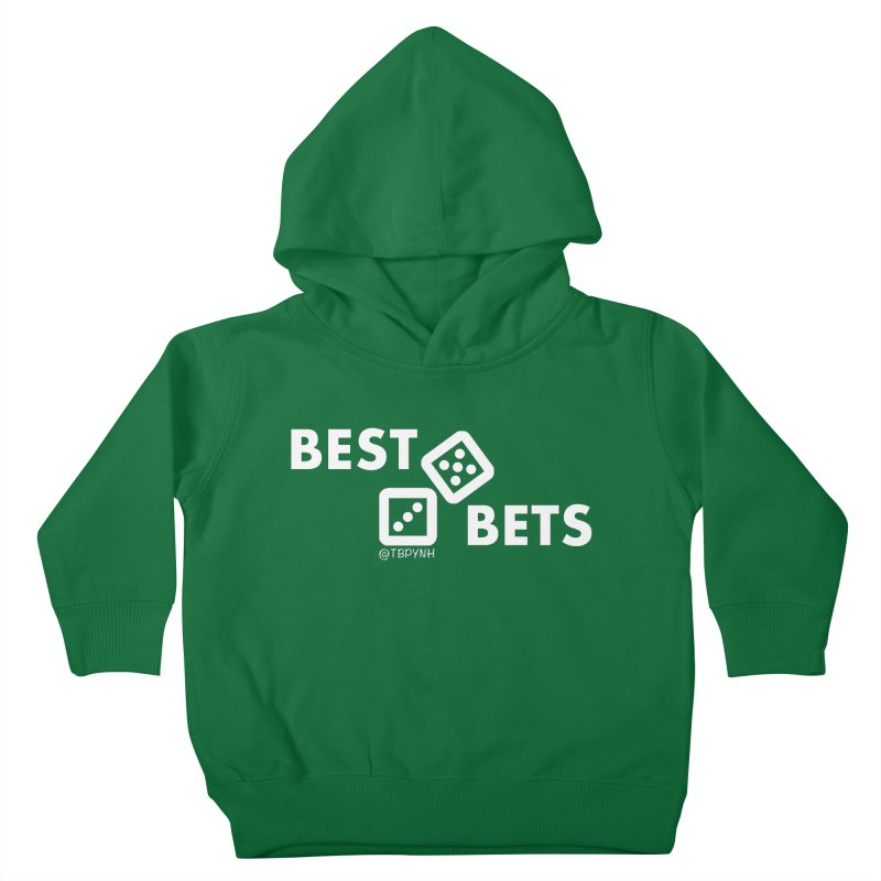 Best Bets (White) Kids Toddler Pullover Hoody by The Best Podcast You've Never Heard
