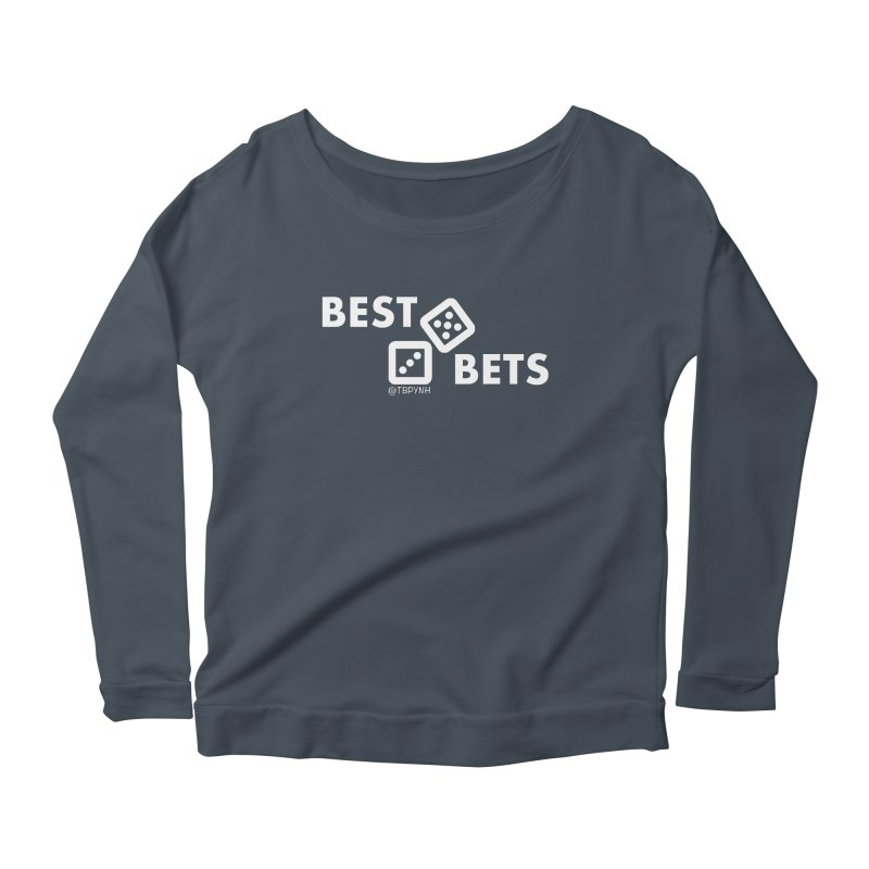 Best Bets (White) Women's Scoop Neck Longsleeve T-Shirt by The Best Podcast You've Never Heard