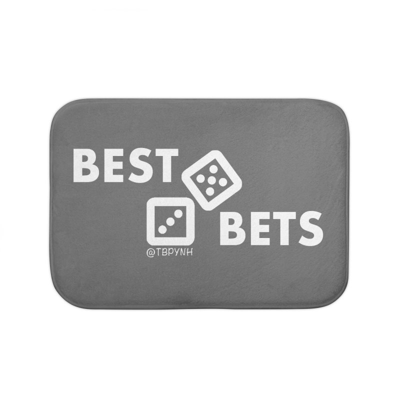Best Bets (White) Home Bath Mat by The Best Podcast You've Never Heard