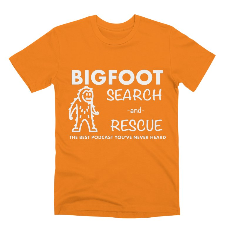 Bigfoot Search & Rescue (White) Men's Premium T-Shirt by The Best Podcast You've Never Heard