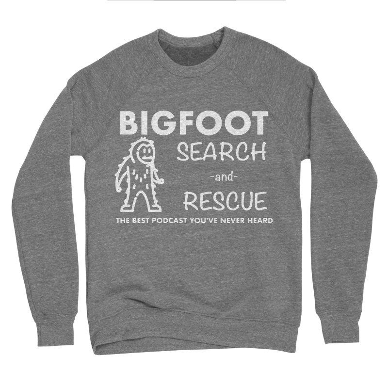Bigfoot Search & Rescue (White) Men's Sponge Fleece Sweatshirt by The Best Podcast You've Never Heard