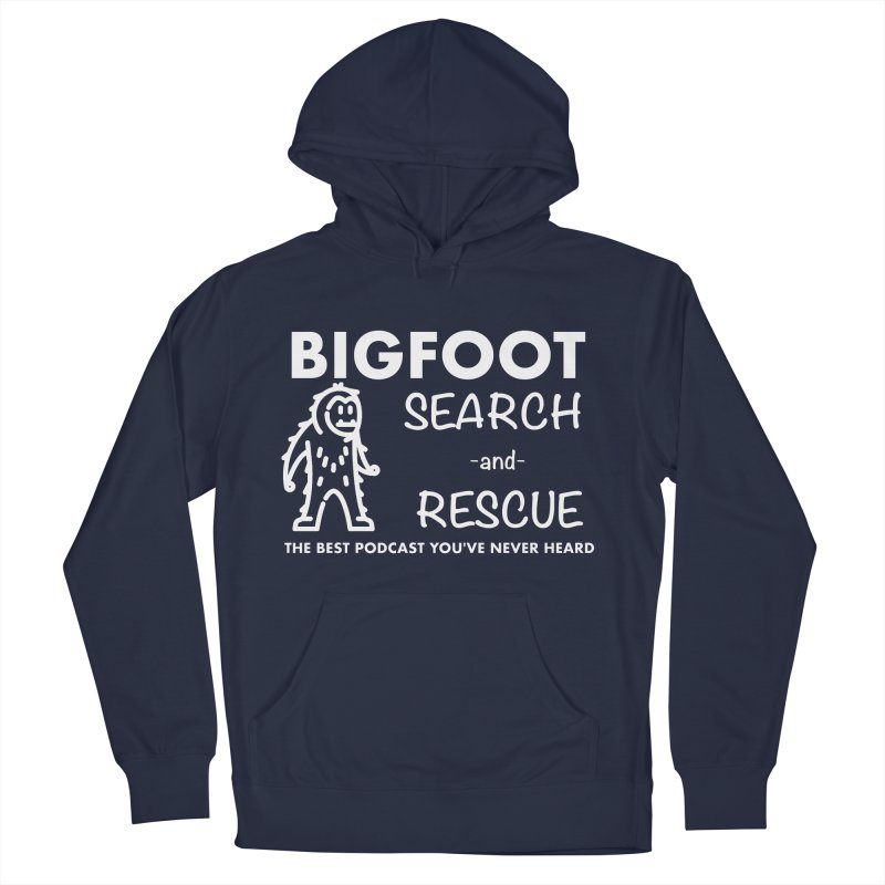 Bigfoot Search & Rescue (White) Women's French Terry Pullover Hoody by The Best Podcast You've Never Heard