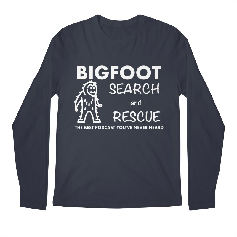 Bigfoot Search & Rescue (White) Men's Regular Longsleeve T-Shirt by The Best Podcast You've Never Heard