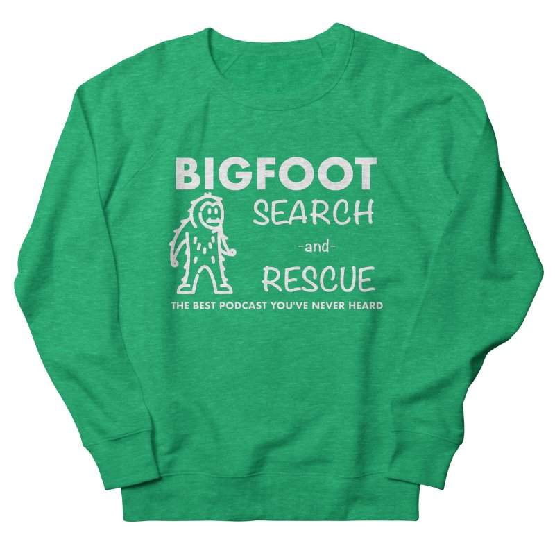 Bigfoot Search & Rescue (White) Men's French Terry Sweatshirt by The Best Podcast You've Never Heard