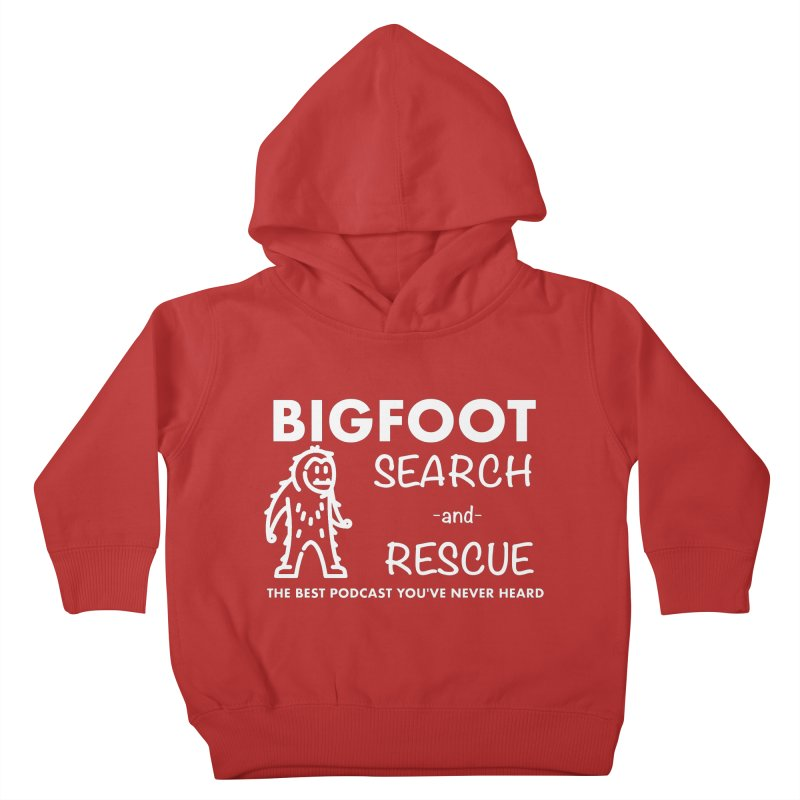 Bigfoot Search & Rescue (White) Kids Toddler Pullover Hoody by The Best Podcast You've Never Heard
