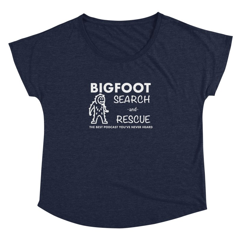 Bigfoot Search & Rescue (White) Women's Dolman Scoop Neck by The Best Podcast You've Never Heard