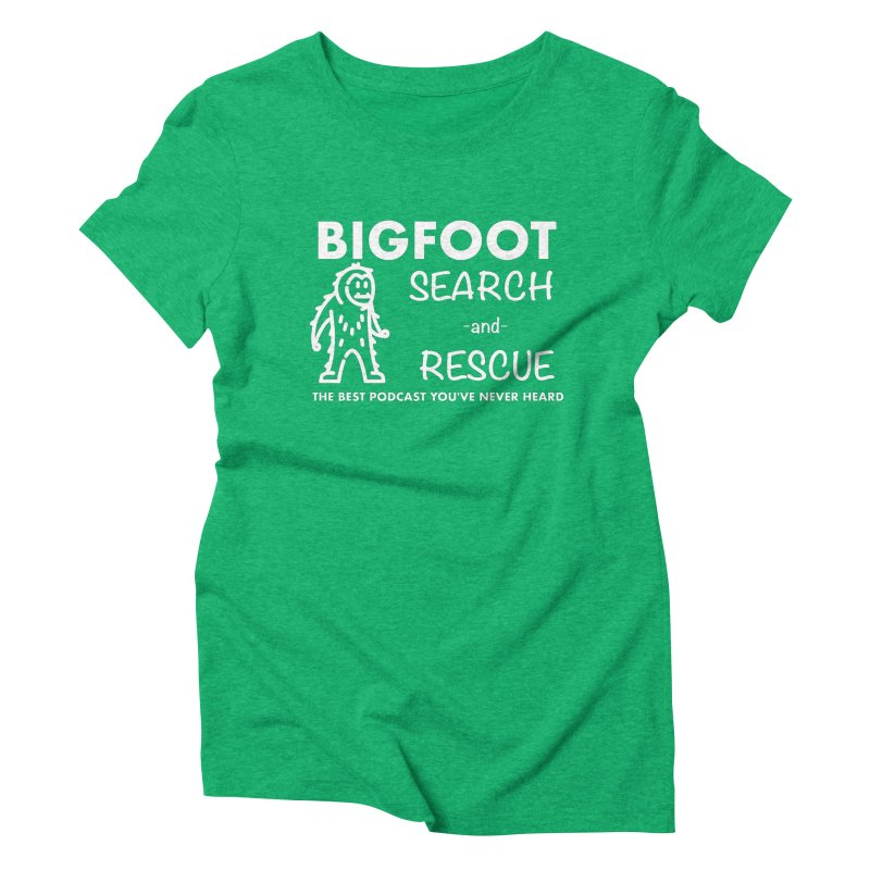 Bigfoot Search & Rescue (White) Women's Triblend T-Shirt by The Best Podcast You've Never Heard