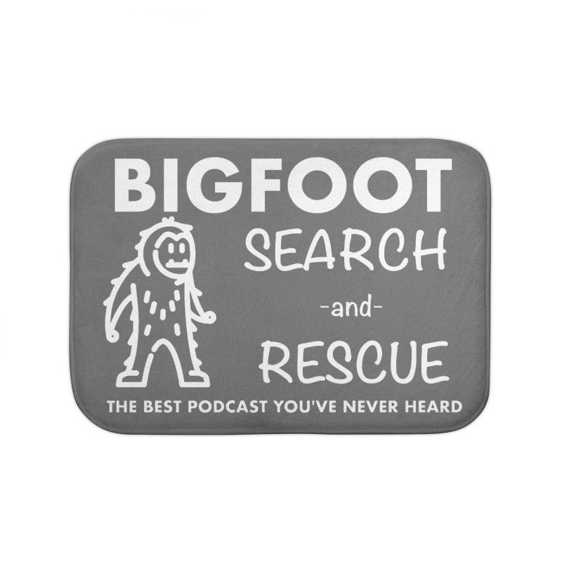 Bigfoot Search & Rescue (White) Home Bath Mat by The Best Podcast You've Never Heard