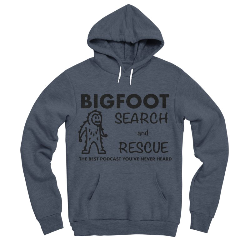Bigfoot Search & Rescue (Black) Women's Sponge Fleece Pullover Hoody by The Best Podcast You've Never Heard