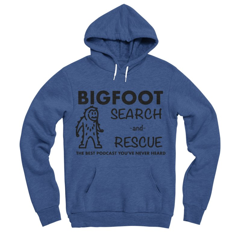 Bigfoot Search & Rescue (Black) Women's Sponge Fleece Pullover Hoody by The Best Podcast You've Never Heard