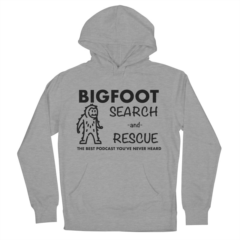 Bigfoot Search & Rescue (Black) Men's French Terry Pullover Hoody by The Best Podcast You've Never Heard