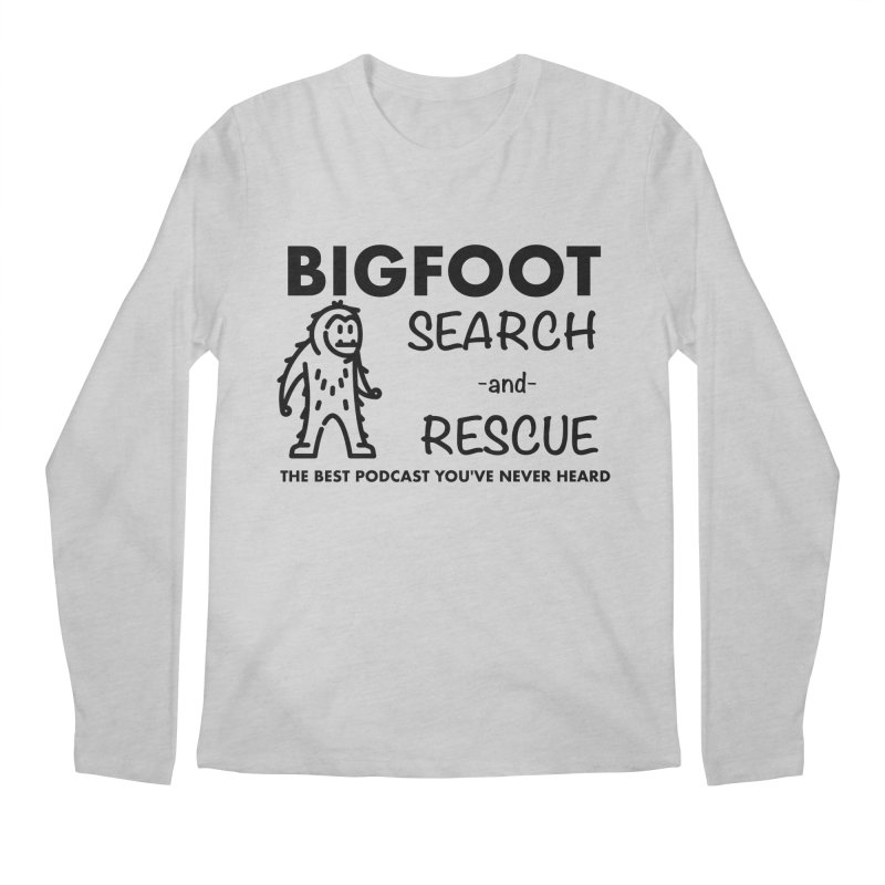 Bigfoot Search & Rescue (Black) Men's Regular Longsleeve T-Shirt by The Best Podcast You've Never Heard