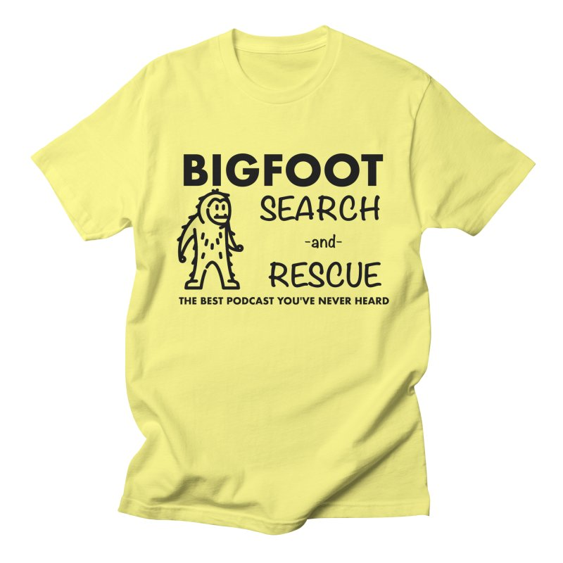 Bigfoot Search & Rescue (Black) Men's Regular T-Shirt by The Best Podcast You've Never Heard