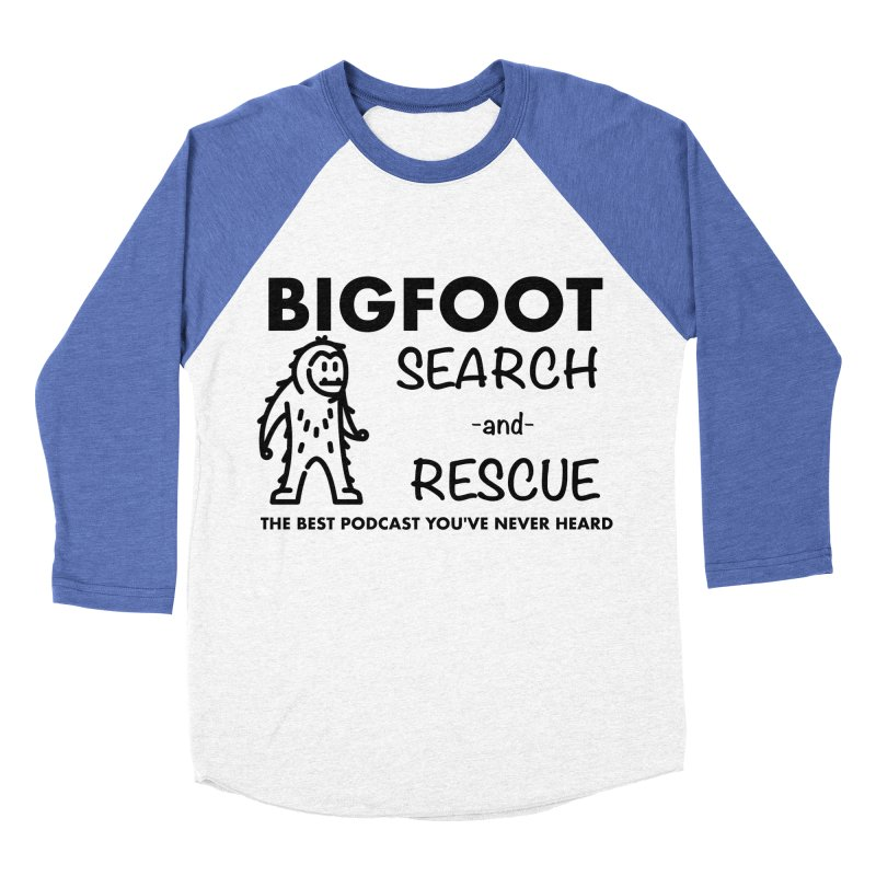 Bigfoot Search & Rescue (Black) Men's Baseball Triblend Longsleeve T-Shirt by The Best Podcast You've Never Heard
