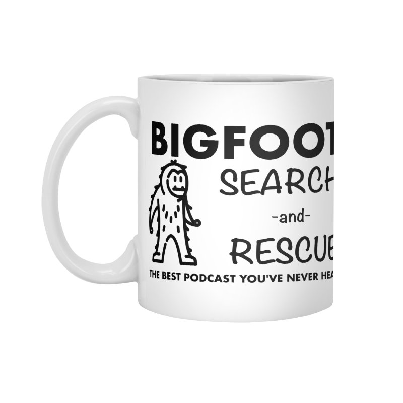 Bigfoot Search & Rescue (Black) Accessories Standard Mug by The Best Podcast You've Never Heard