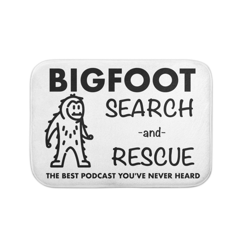 Bigfoot Search & Rescue (Black) Home Bath Mat by The Best Podcast You've Never Heard