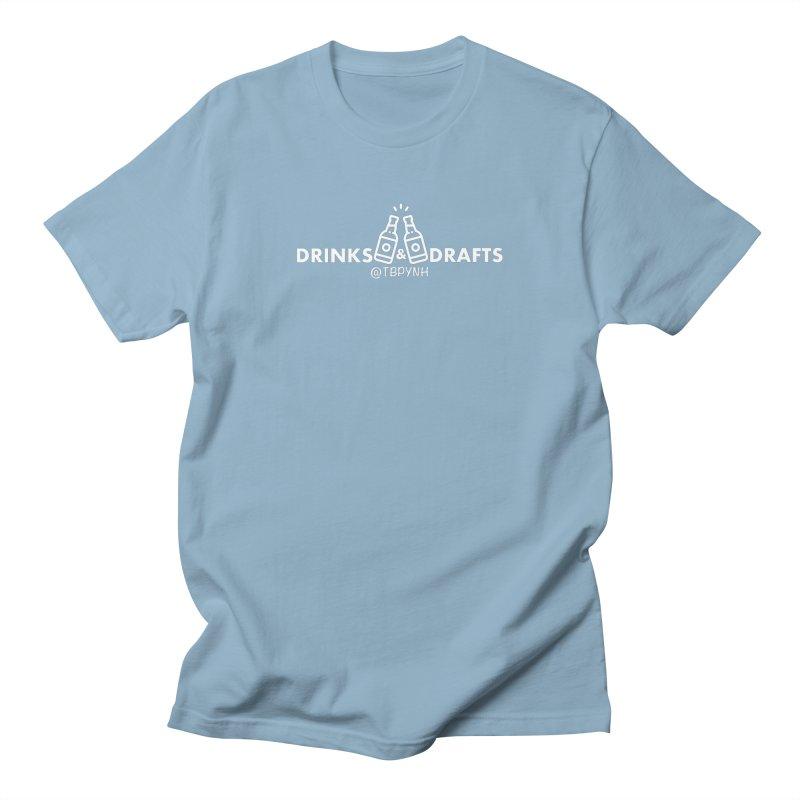 Drinks & Drafts (White) Men's Regular T-Shirt by The Best Podcast You've Never Heard