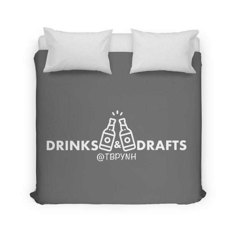 Drinks & Drafts (White) Home Duvet by The Best Podcast You've Never Heard