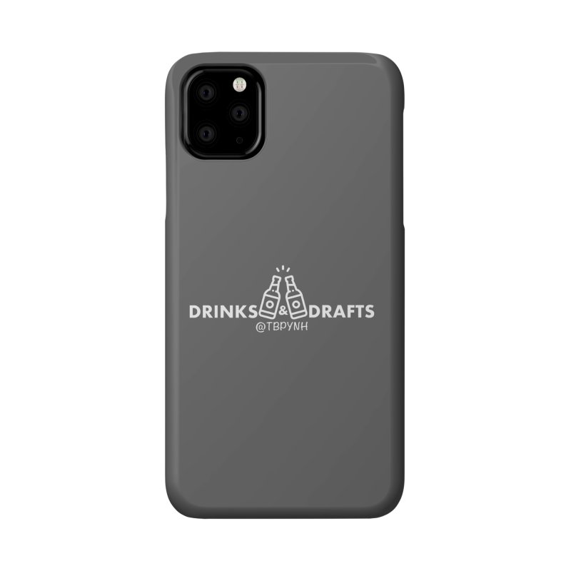 Drinks & Drafts (White) Accessories Phone Case by The Best Podcast You've Never Heard