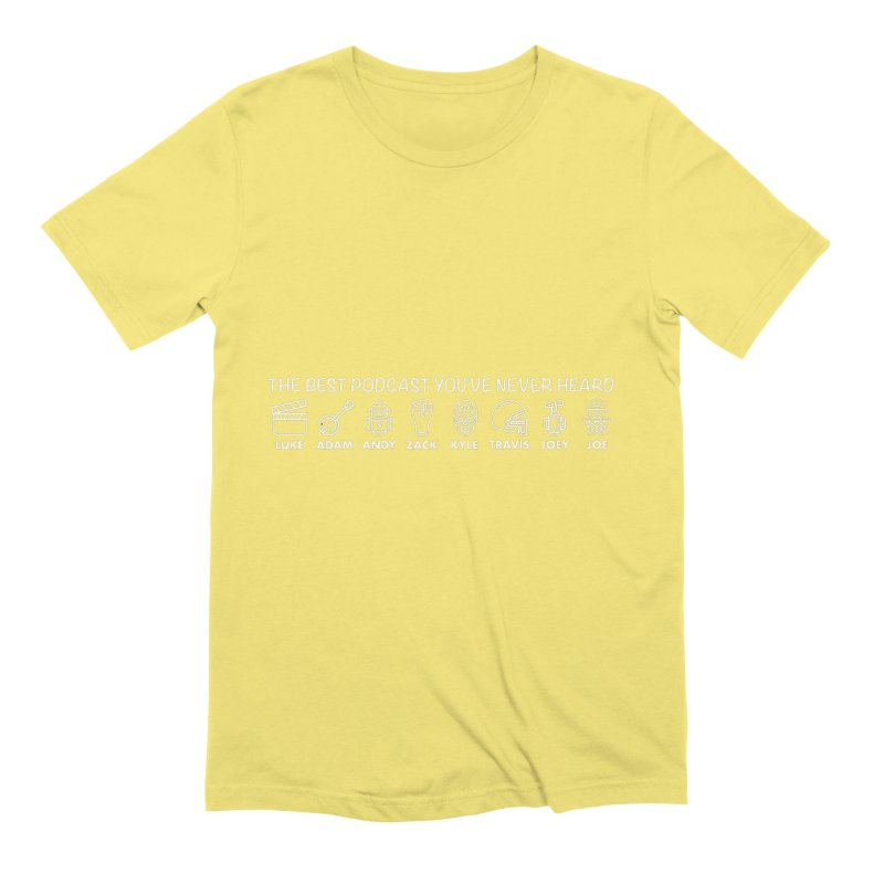 The TBPYNH Cast (White) Men's Extra Soft T-Shirt by The Best Podcast You've Never Heard