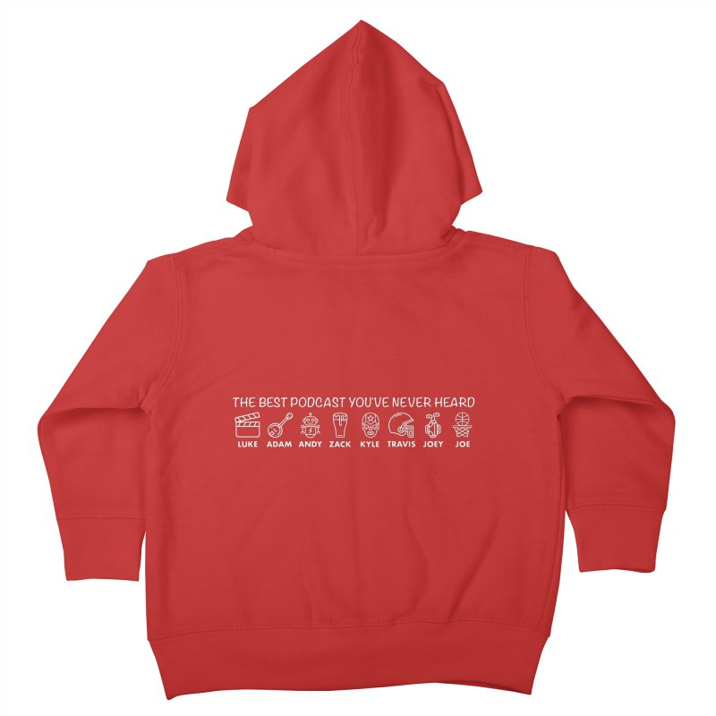 The TBPYNH Cast (White) Kids Toddler Zip-Up Hoody by The Best Podcast You've Never Heard