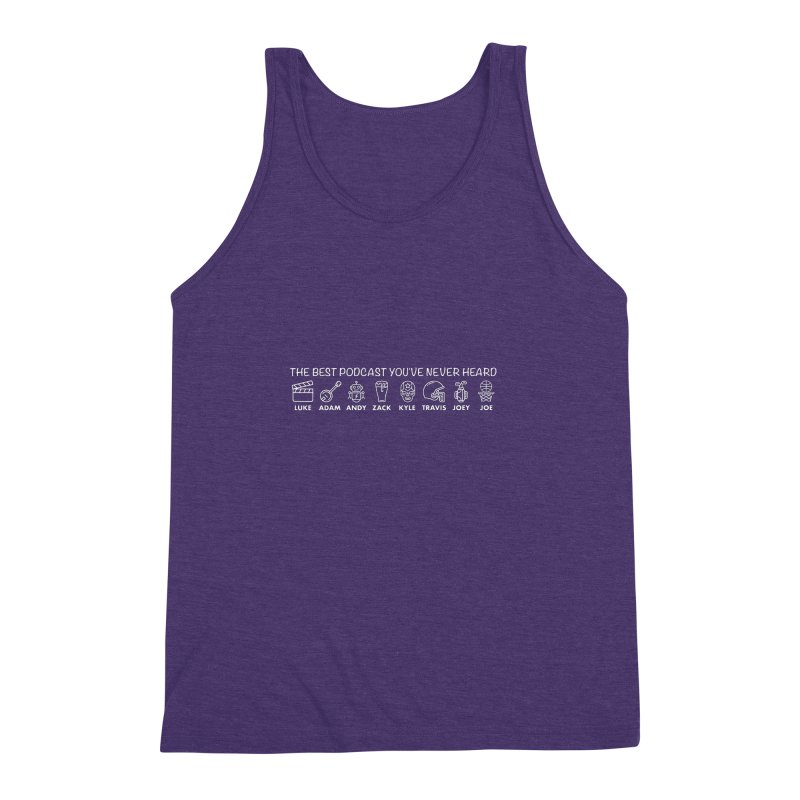 The TBPYNH Cast (White) Men's Triblend Tank by The Best Podcast You've Never Heard