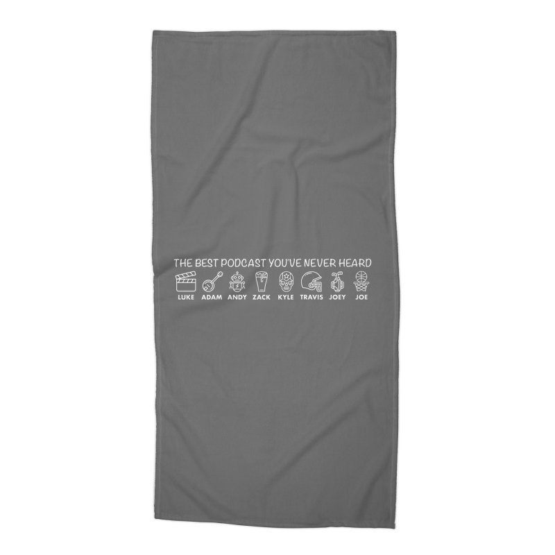 The TBPYNH Cast (White) Accessories Beach Towel by The Best Podcast You've Never Heard