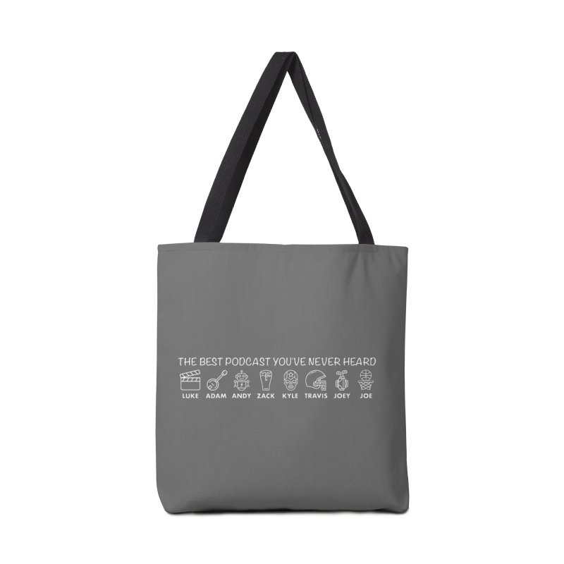 The TBPYNH Cast (White) Accessories Tote Bag Bag by The Best Podcast You've Never Heard