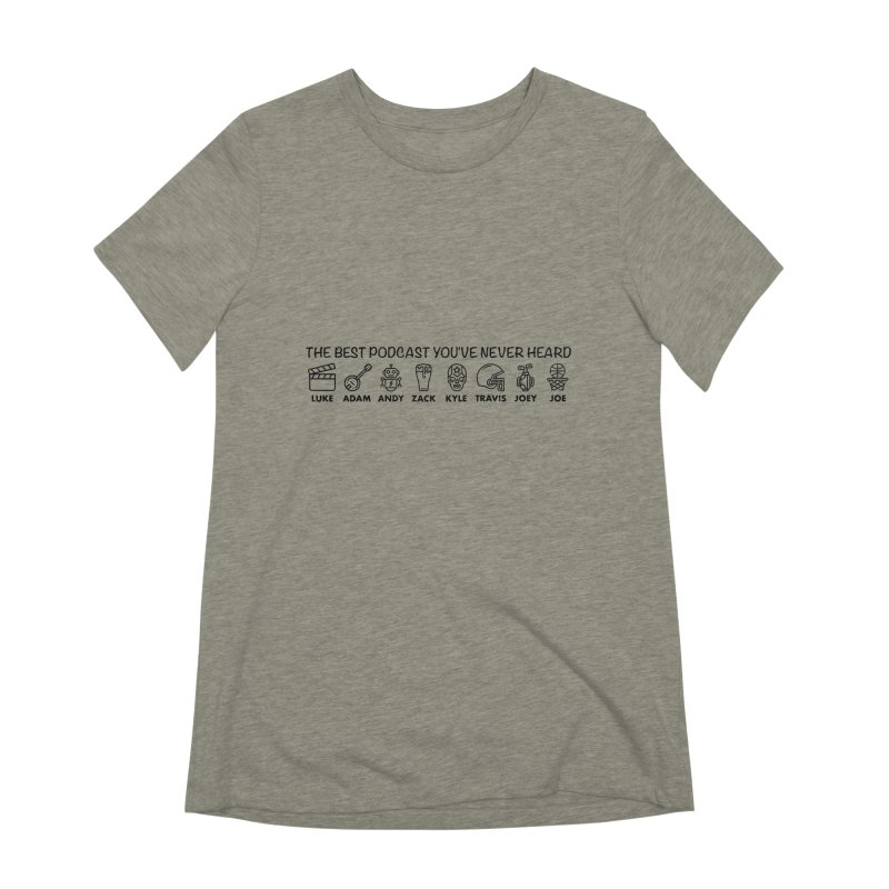 The TBPYNH Cast (Black) Women's Extra Soft T-Shirt by The Best Podcast You've Never Heard