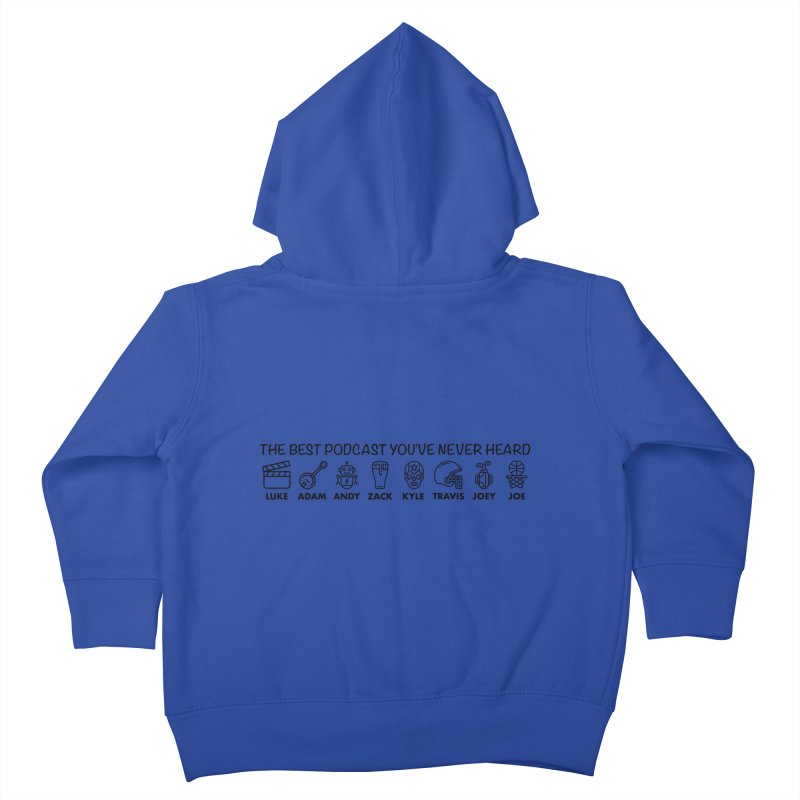 The TBPYNH Cast (Black) Kids Toddler Zip-Up Hoody by The Best Podcast You've Never Heard