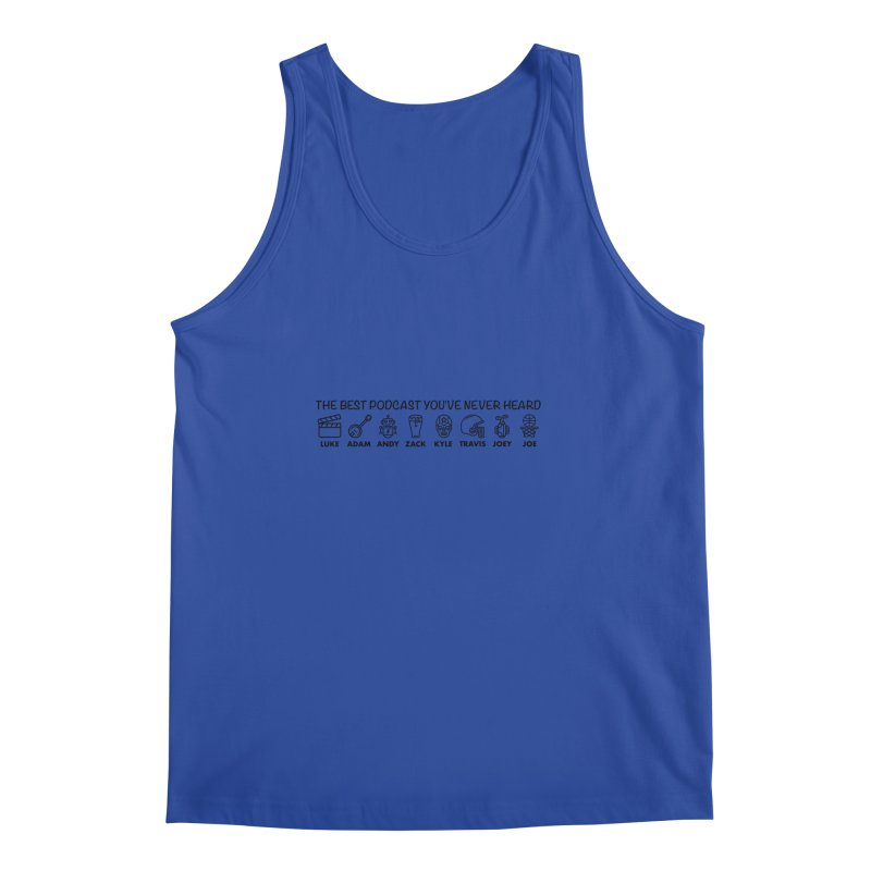 The TBPYNH Cast (Black) Men's Regular Tank by The Best Podcast You've Never Heard