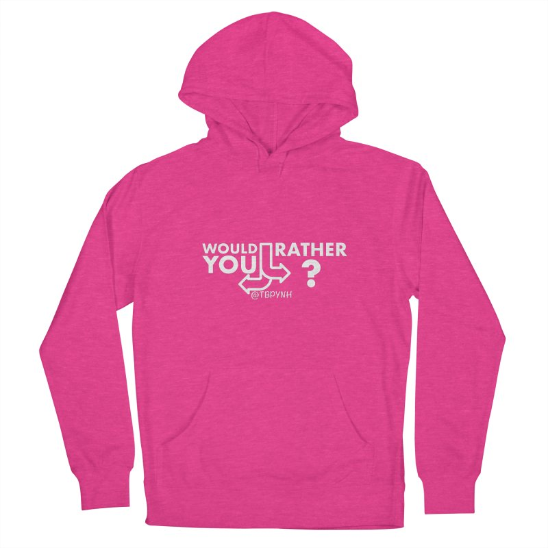 Would You Rather? (White) Men's Pullover Hoody by The Best Podcast You've Never Heard