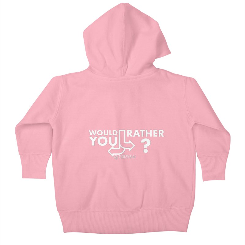 Would You Rather? (White) Kids Baby Zip-Up Hoody by The Best Podcast You've Never Heard