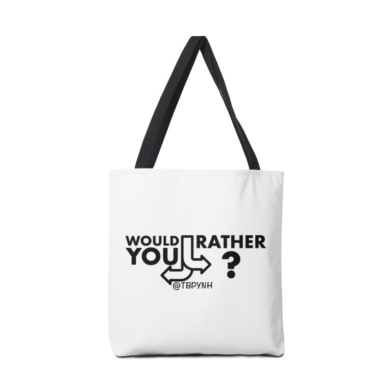 Would You Rather? (Black) Accessories Tote Bag Bag by The Best Podcast You've Never Heard