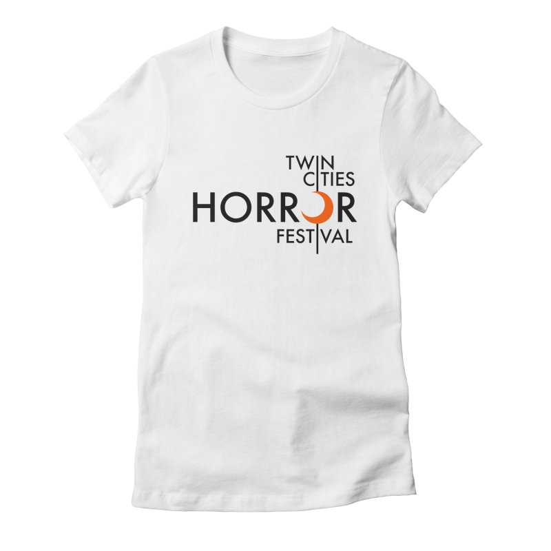 TC Horror Fest Logo Merchandise Black Lettering Women's T-Shirt by Twin Cities Horror Festival Merchandise
