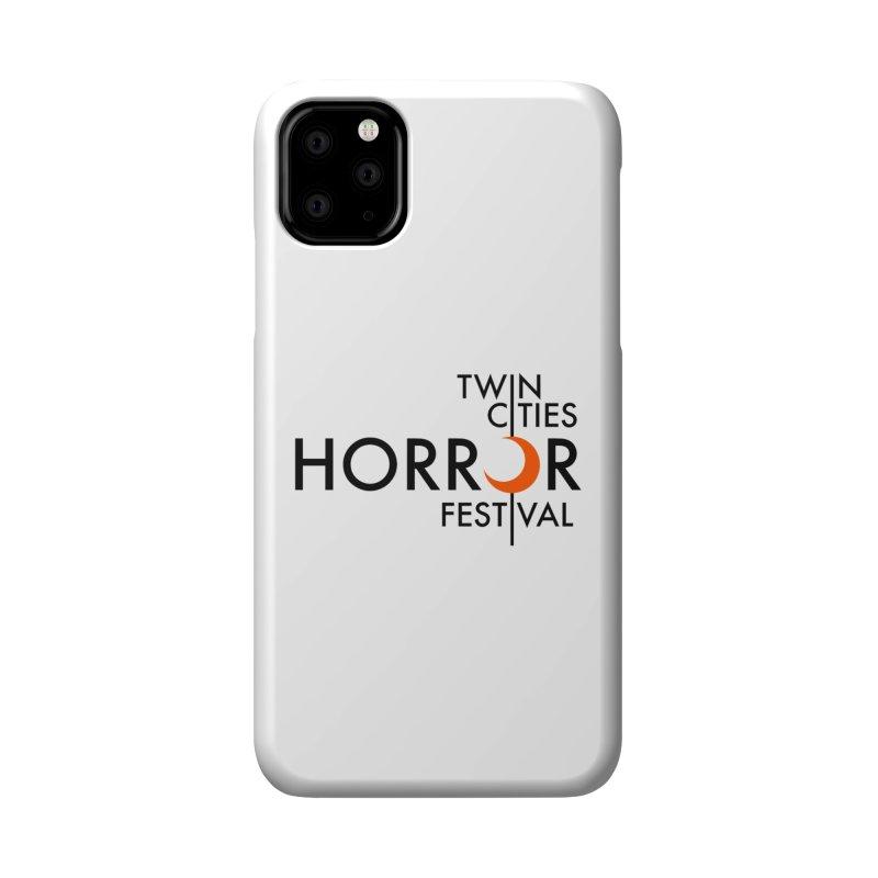 TC Horror Fest Logo Merchandise Black Lettering Accessories Phone Case by Twin Cities Horror Festival Merchandise
