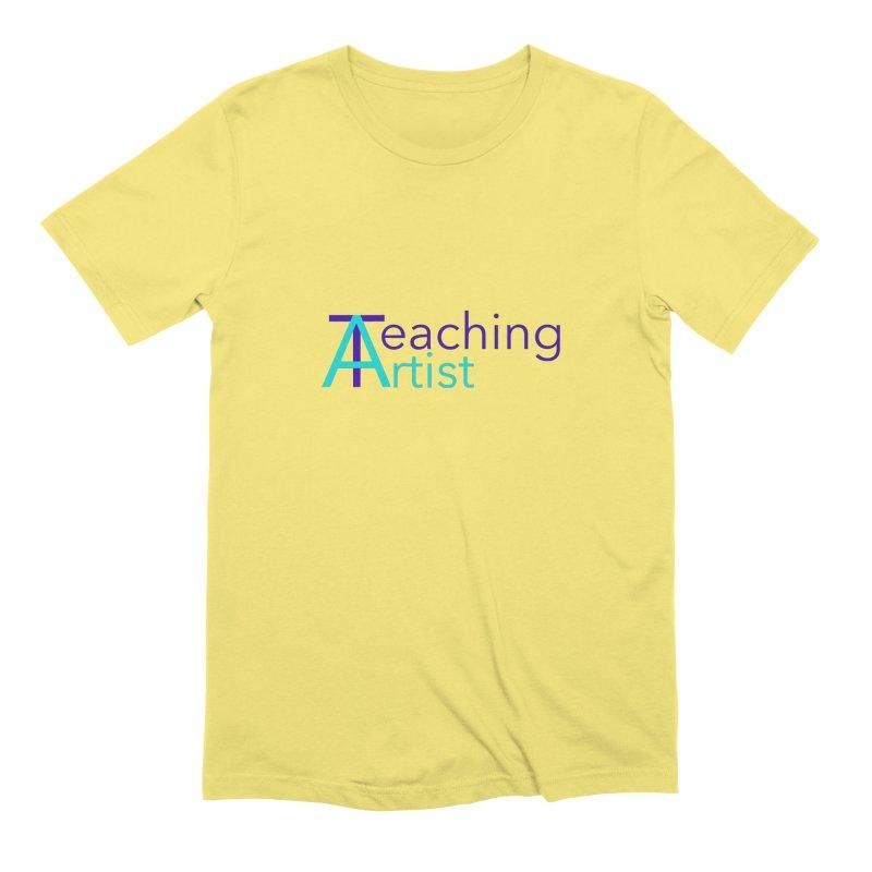 Teaching Artist Men's T-Shirt by Teaching Artist Shop