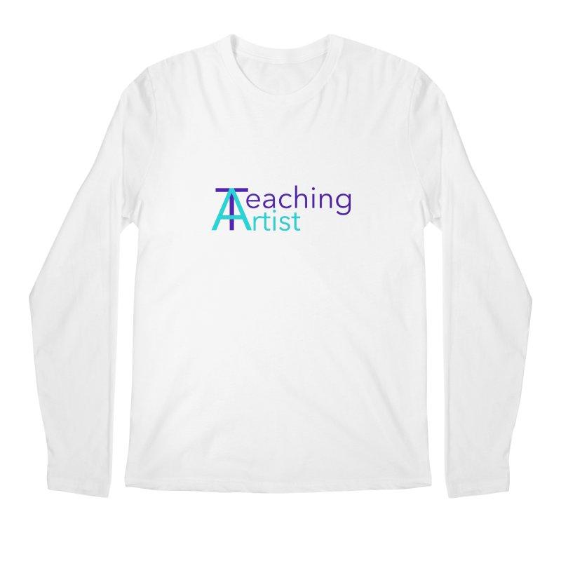 Teaching Artist Men's Longsleeve T-Shirt by Teaching Artist Shop