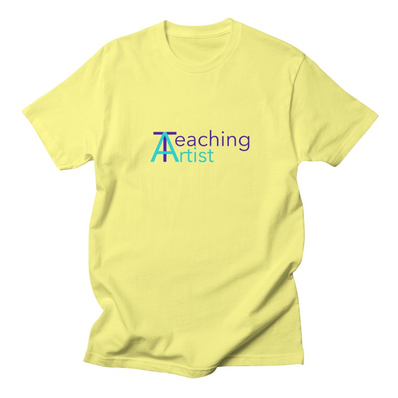 Teaching Artist Women's T-Shirt by Teaching Artist Shop