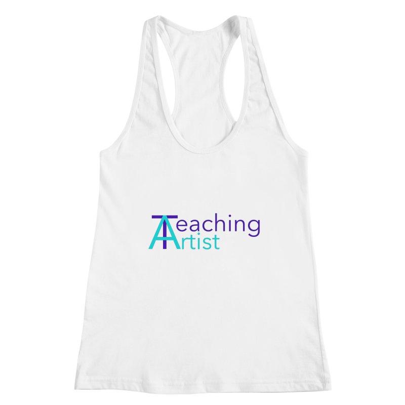 Teaching Artist Women's Tank by Teaching Artist Shop