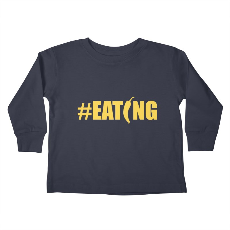 #EATING Hot Pepper Kids Toddler Longsleeve T-Shirt by Plant a Seed