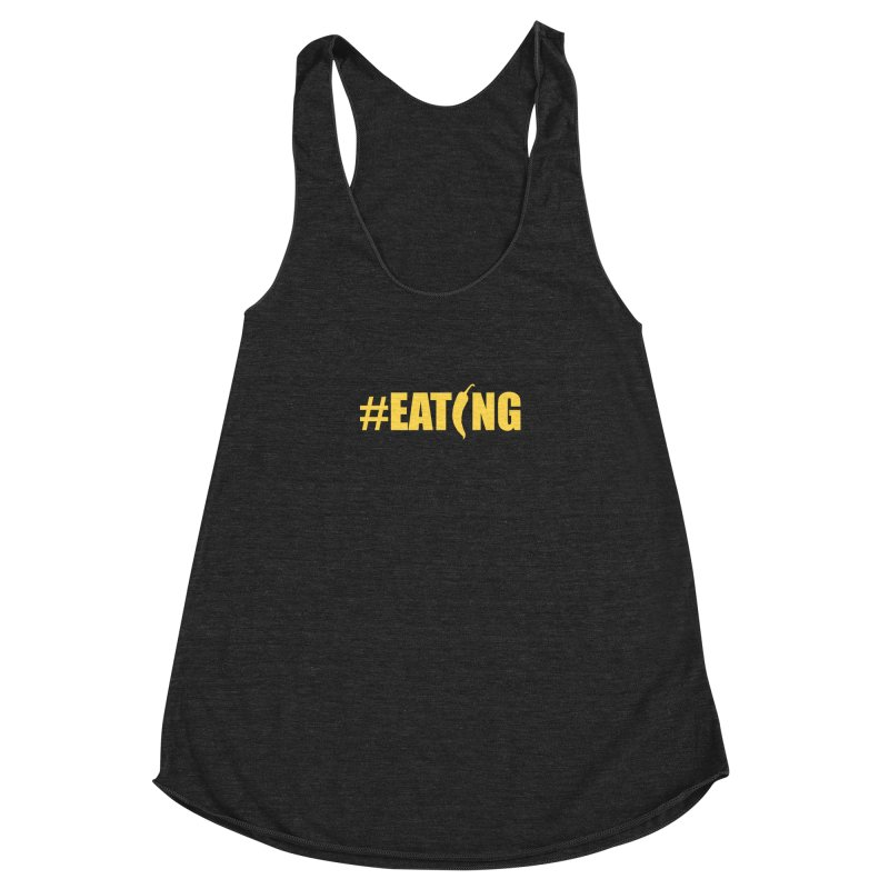 #EATING Hot Pepper Women's Racerback Triblend Tank by Plant a Seed