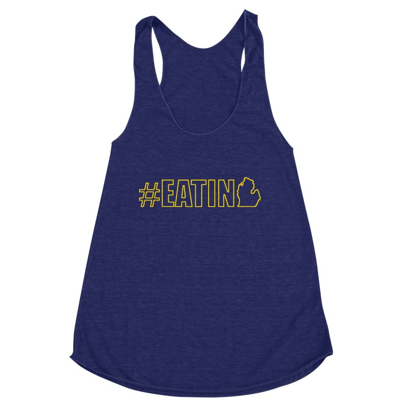 #EATING (MI outline) Women's Racerback Triblend Tank by Plant a Seed