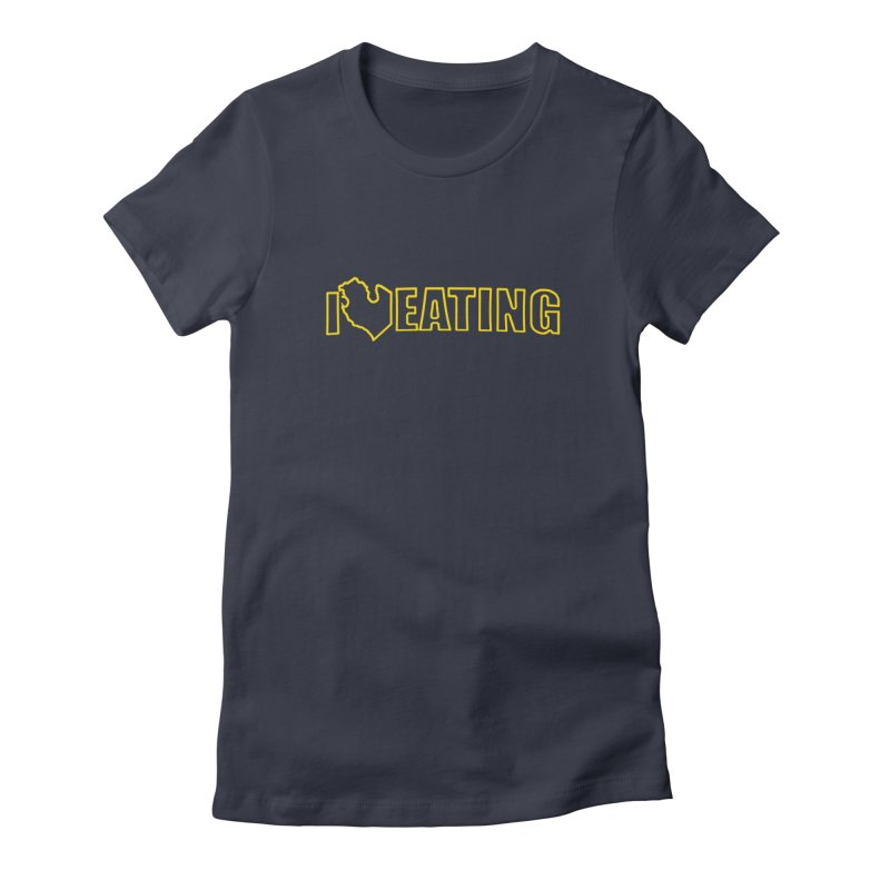 I <3 EATING oultine Women's Fitted T-Shirt by Plant a Seed
