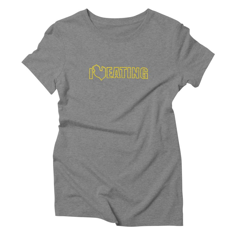 I <3 EATING oultine Women's Triblend T-Shirt by Plant a Seed
