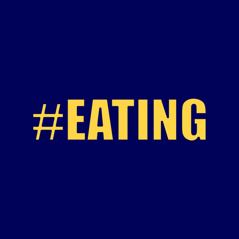 #EATING (original) by Plant a Seed